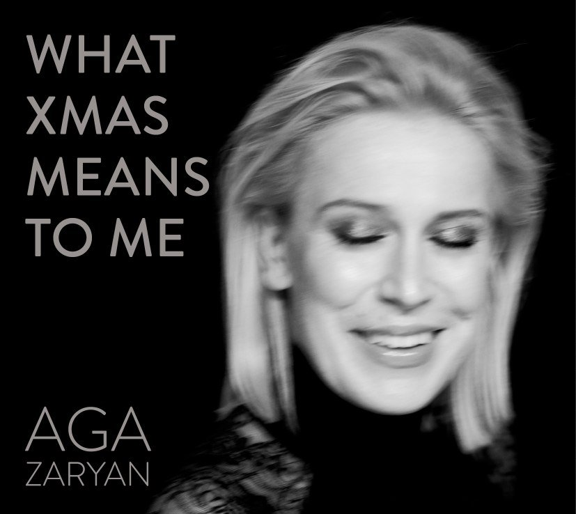 Aga Zaryan – What Xmas Means To Me