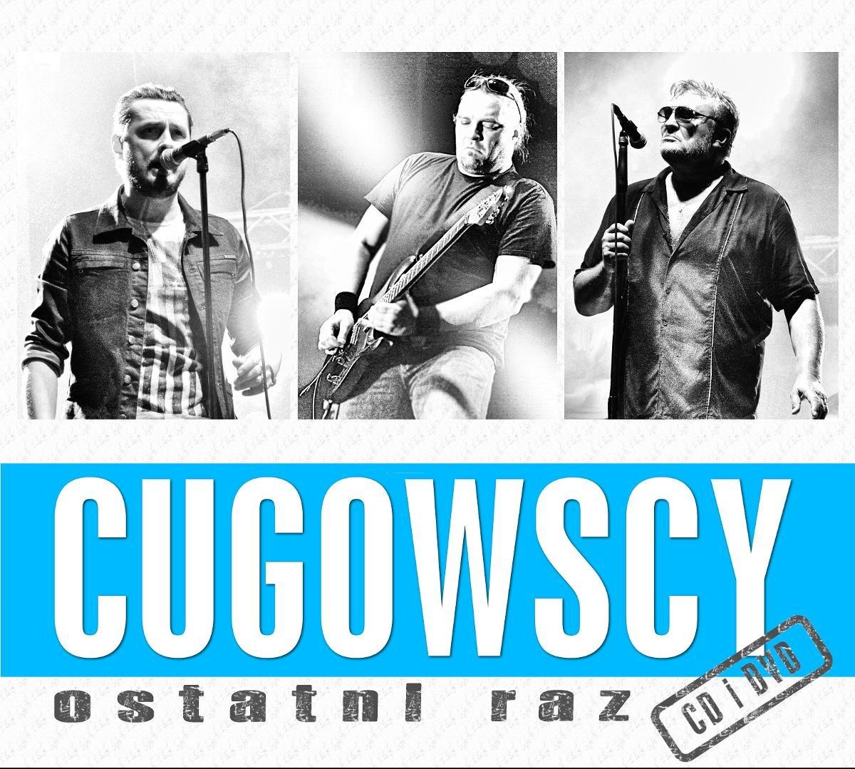 CUGOWSCY – Ostatni Raz