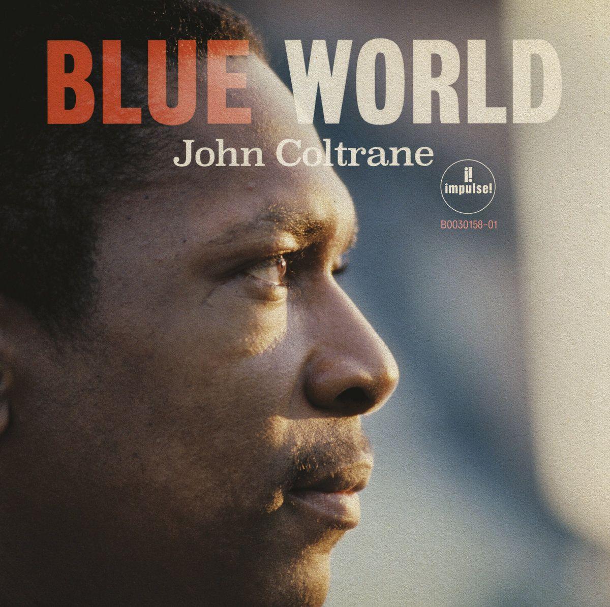 COLTRANE JOHN – Blue World
