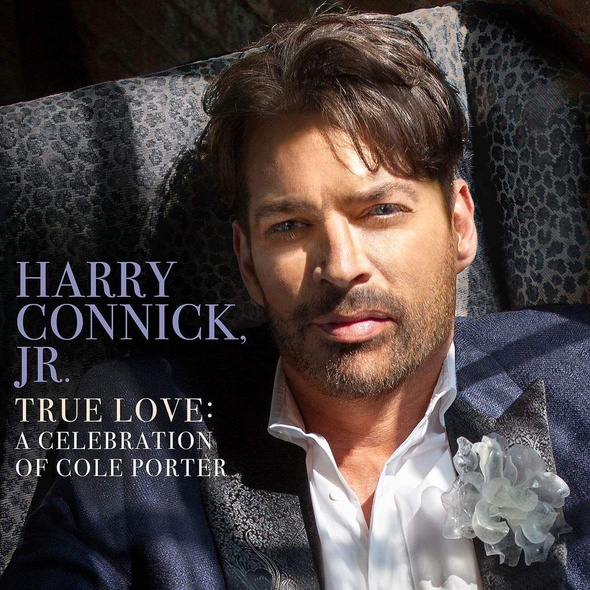 CONNICK HARRY JR. – True Love. A Celebration Of Cole Porter
