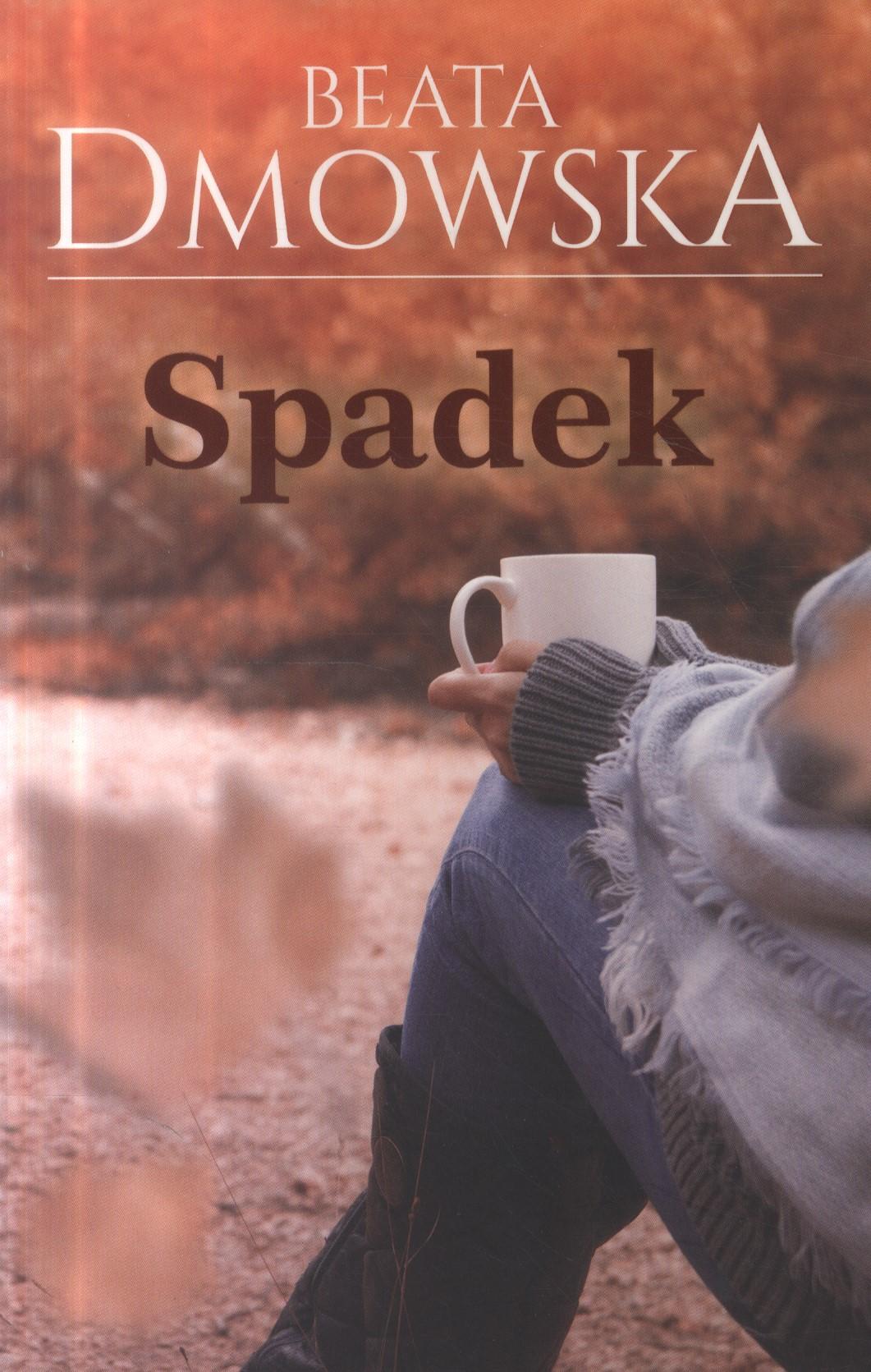 Dmowska Beata – Spadek