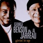 BENSON GEORGE & JARREAU AL – Givin' It Up