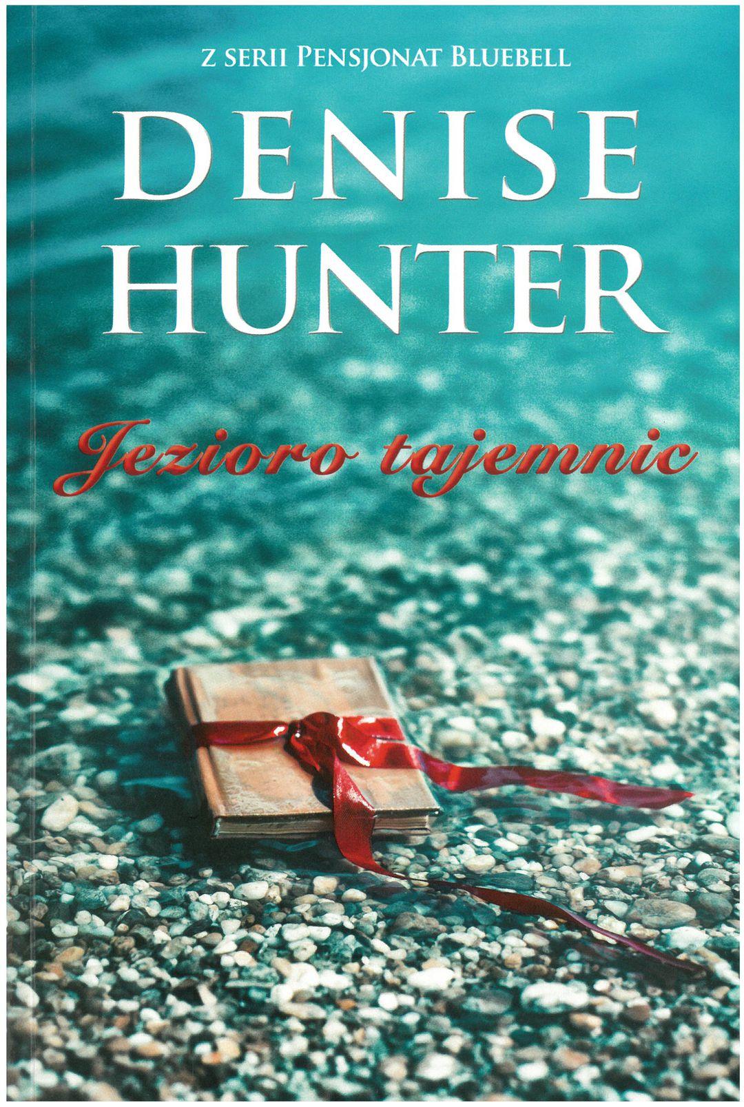 Hunter Denise – Jezioro Tajemnic