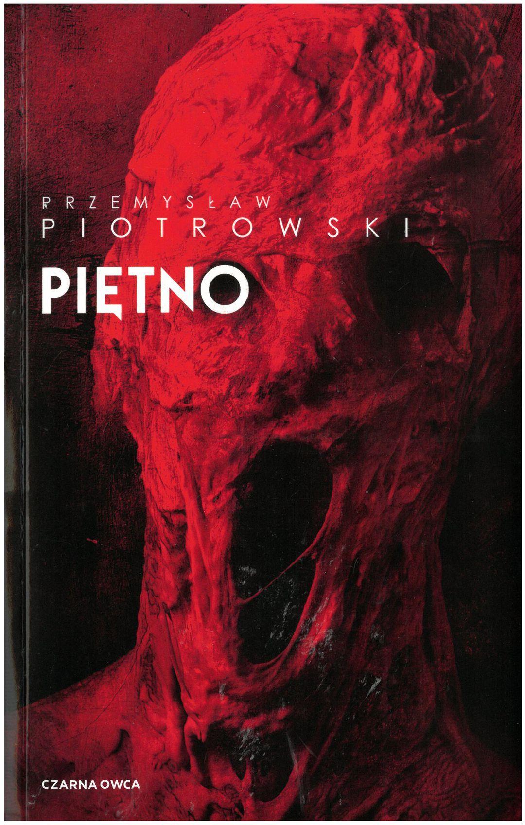 Piotrowski Przemysław – Piętno