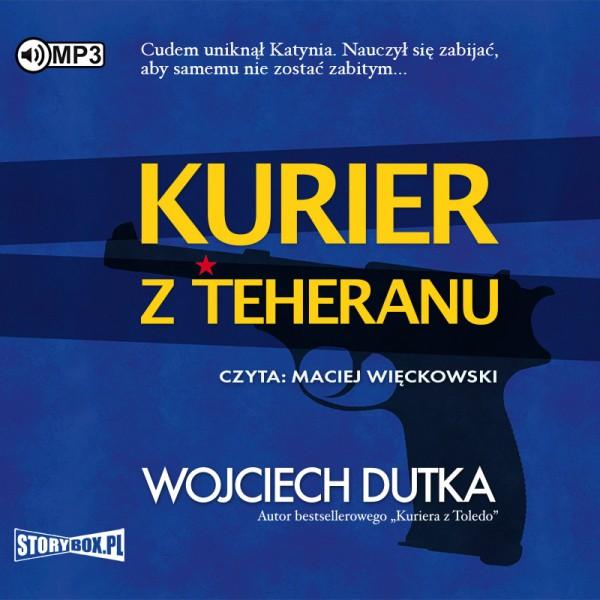 Dutka Wojciech – Kurier Z Teheranu
