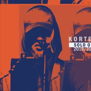KORTEZ – Sold Out 2019/2020