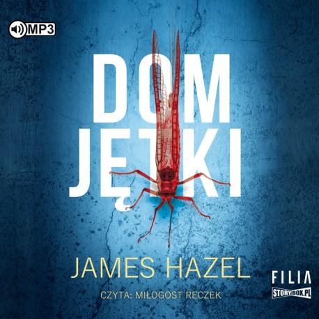Hazel James – Dom Jętki