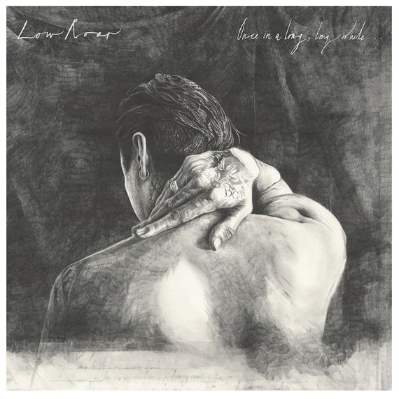 LOW ROAR – Once In A Long Long While
