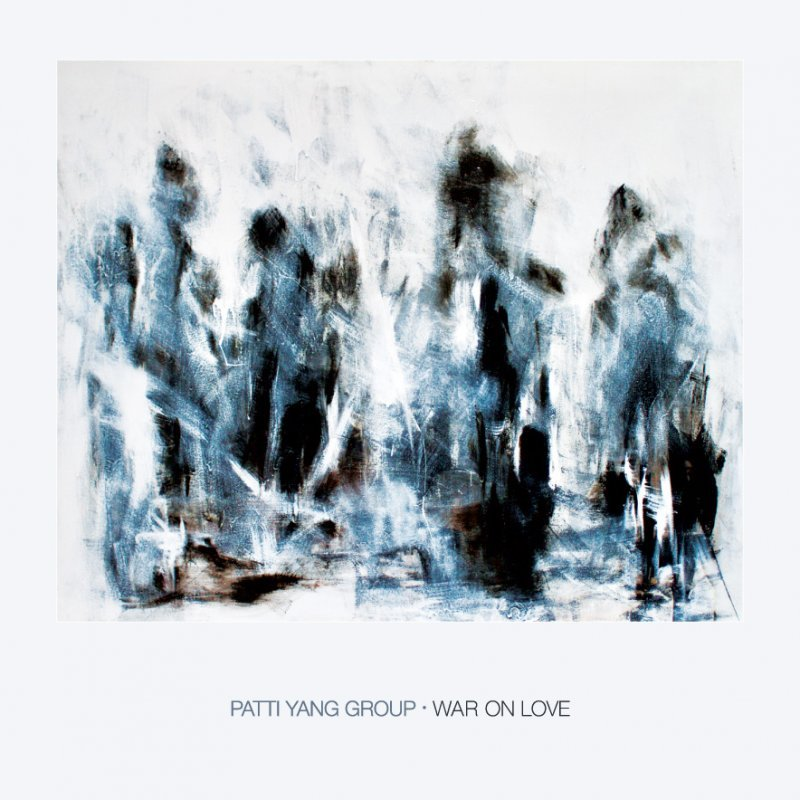 Patti Yang Group – War On Love