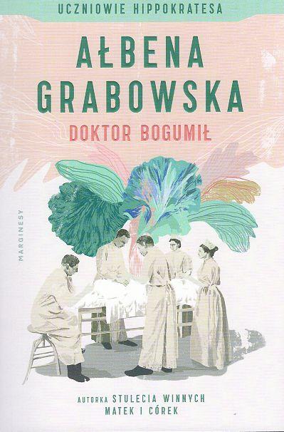 Grabowska Ałbena – Doktor Bogumił