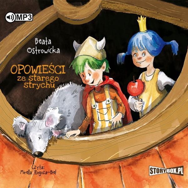 Ostrowicka Beata – Opowieści Ze Starego Strychu