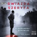 BOROWIEC ALEKSANDRA – GWIAZDA SZERYFA