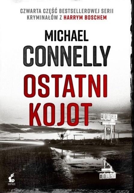 Connelly Michael – Ostatni Kojot