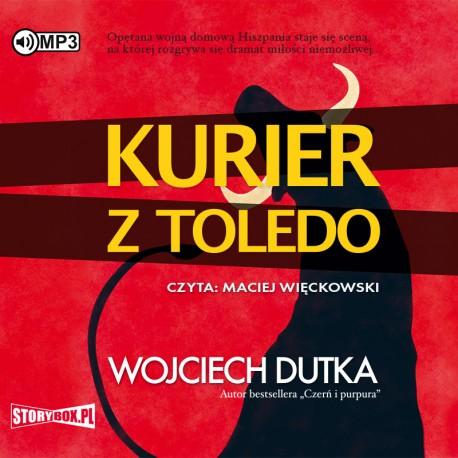 Dutka Wojciech – Kurier Z Toledo