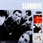 SLOWDIVE – Original Album Classics. Just For A Day, Souvlaki, Pygmalion