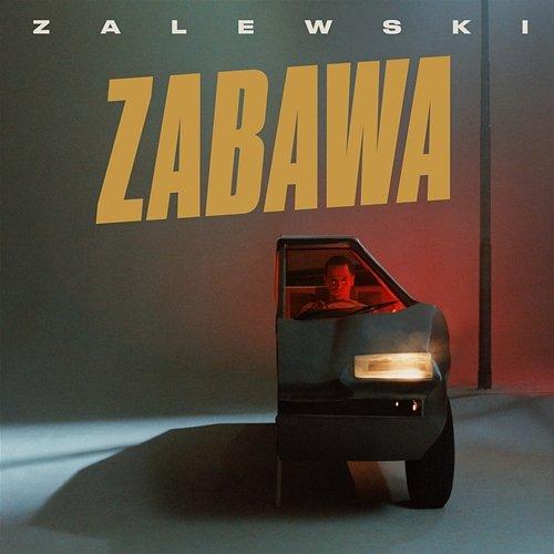 Zalewski Krzysztof – Zabawa