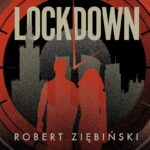ZIĘBIŃSKI ROBERT – Lockdown