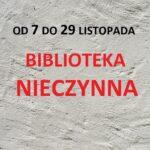 BIBLIOTEKA NIECZYNNA OD 7 DO 29 LISTOPADA 2020