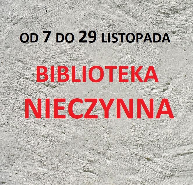 Biblioteka Zamknięta Od 7 Do 29 Listopada 2020