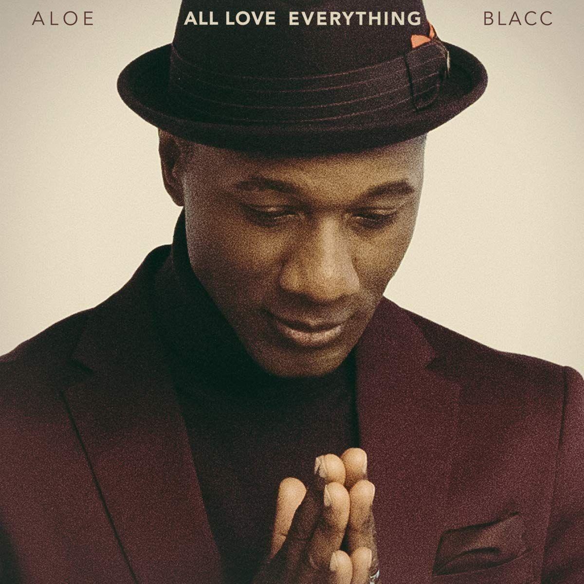 BLACC ALOE – All Love Everything