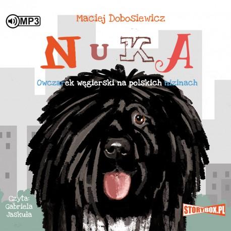 Dobosiewicz Maciej – Nuka. Owczarek Węgierski Na Polskich Nizinach