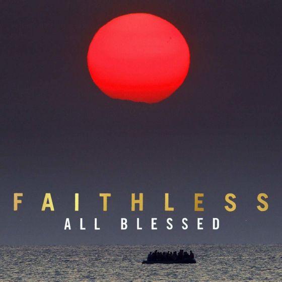 FAITHLESS – All Blessed