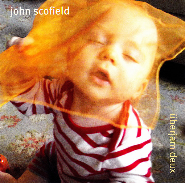 SCOFIELD JOHN – Uberjam Deux