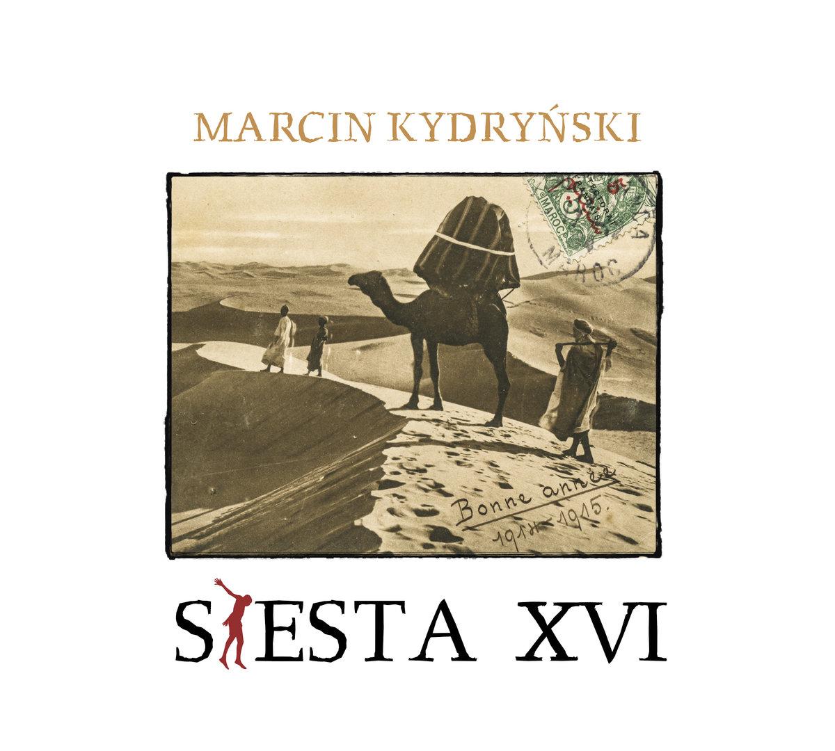Siesta 16 (przedstawia Marcin Kydryński)