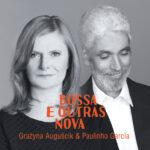 AUGUŚCIK GRAŻYNA & GARCIA PAULINHO – Bossa E Outras Nova