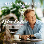 BAJOR MICHAŁ – Kolor Cafe. Przeboje Włoskie I Francuskie
