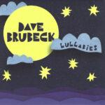 BRUBECK DAVE – Lullabies