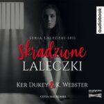 DUKEY KER & K. WEBSTER – SKRADZIONE LALECZKI