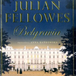 FELLOWES JULIAN – Belgravia