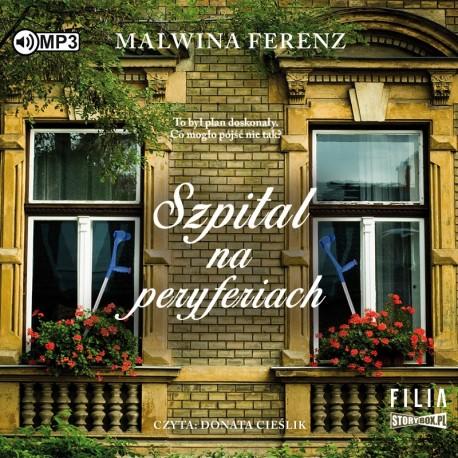 FERENZ MALWINA – SZPITAL NA PERYFERIACH