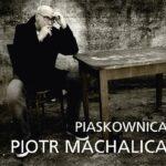 MACHALICA PIOTR – Piaskownica