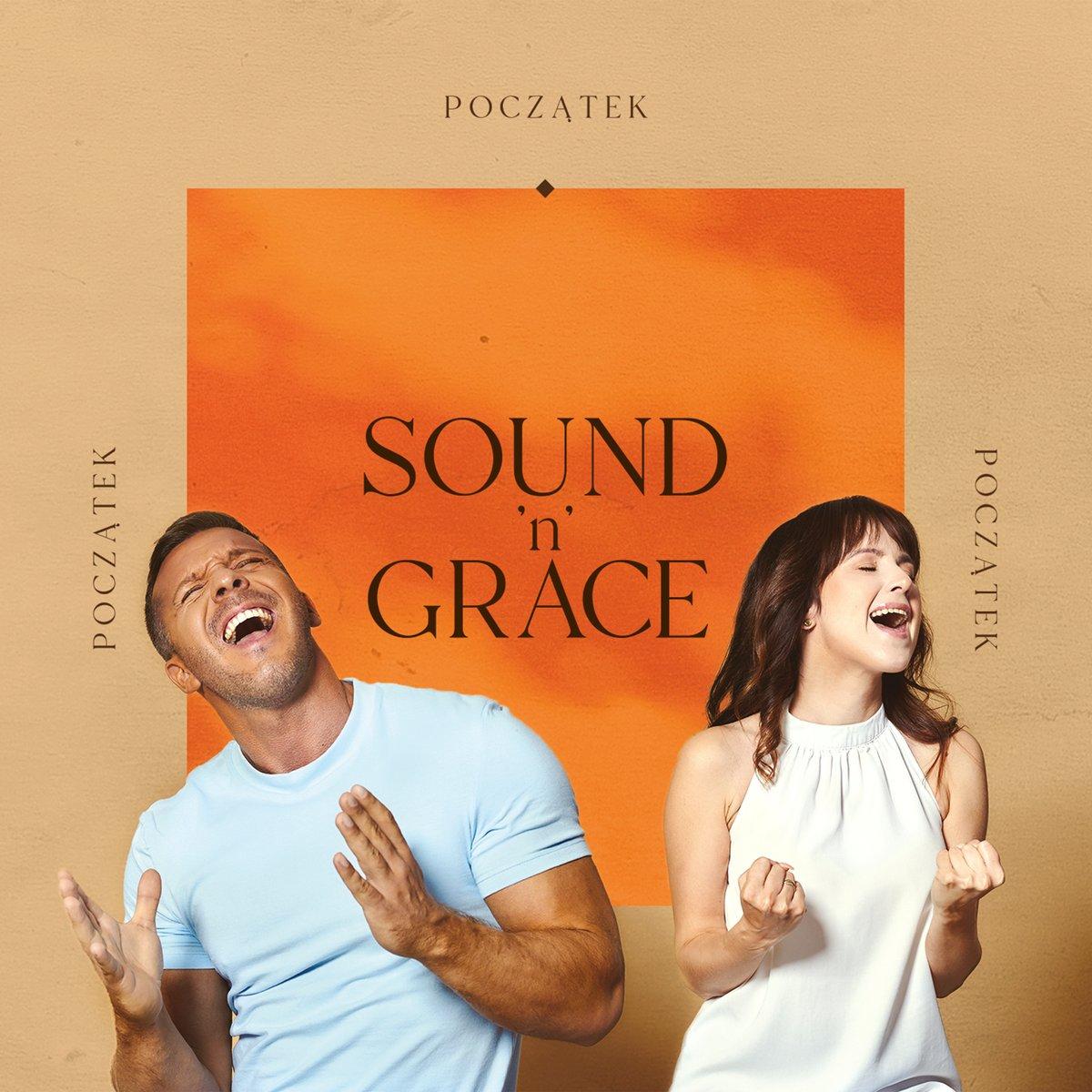 SOUND'N'GRACE - Początek