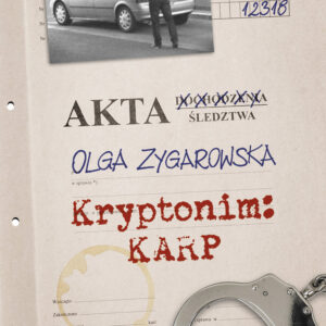 Zygarowska Olga – Kryptonim Karp
