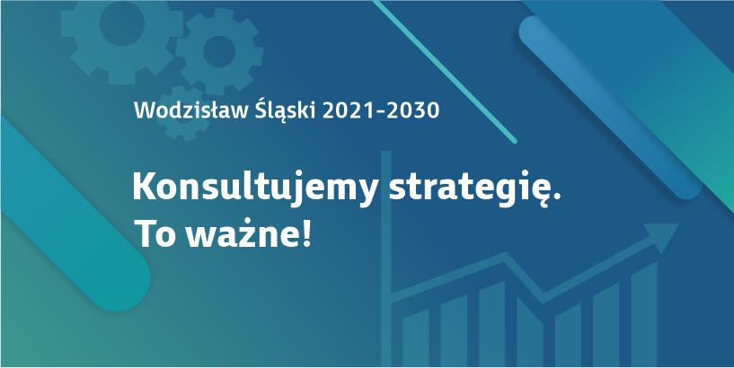 Konsultujemy strategię. To ważne! Wodzisław Śląski 2021-2030 - baner