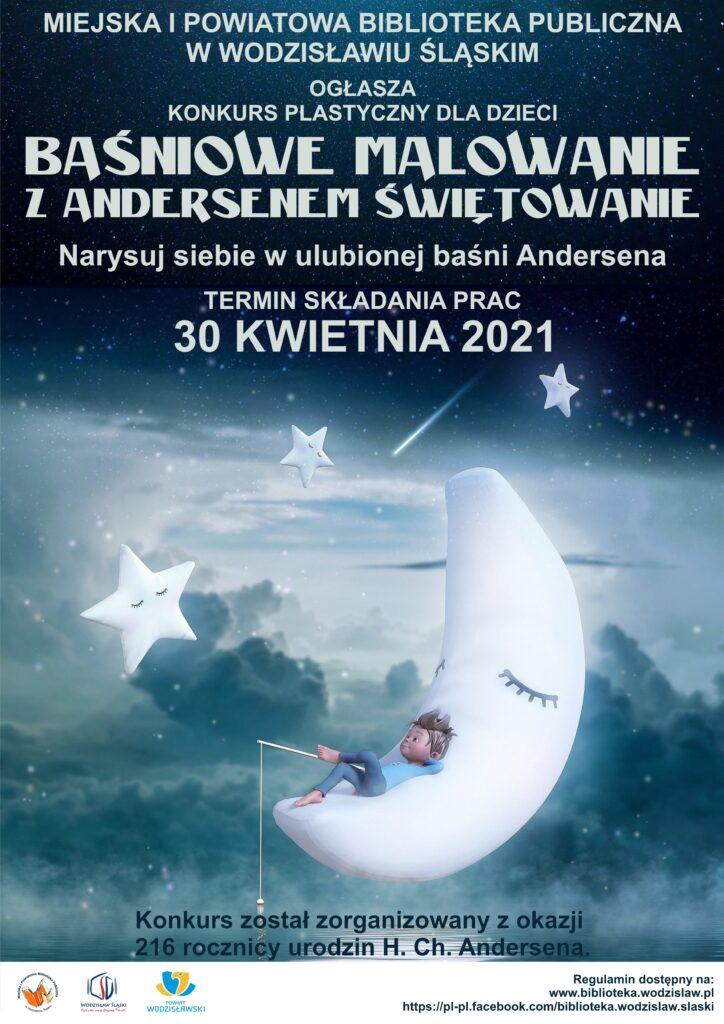 Plakat: Baśniowe malowanie - Z Andersenem świętowanie - konkurs plastyczny dla dzieci. Namaluj siebie w ulubionej baśni Andersena. Termin oddawania prac: 30 kwietnia 2021