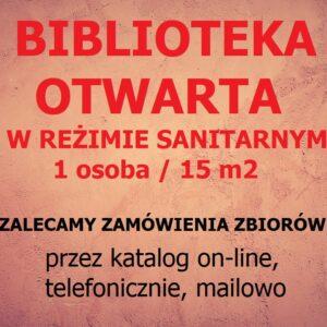 BIBLIOTEKA OTWARTA OD 4 MAJA 2021