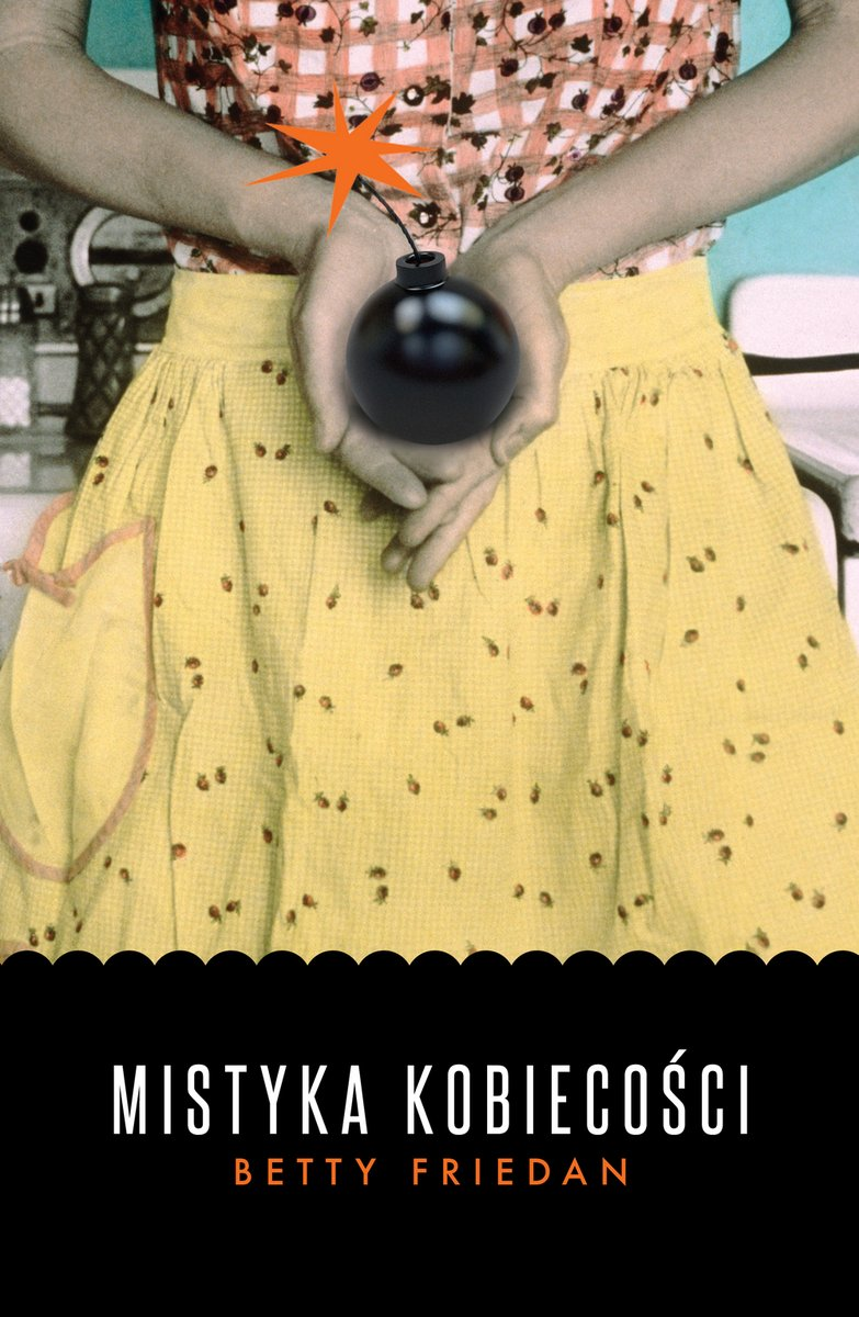 Friedan Betty - Mistyka Kobiecości