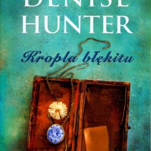 HUNTER DENISE – Kropla Błękitu