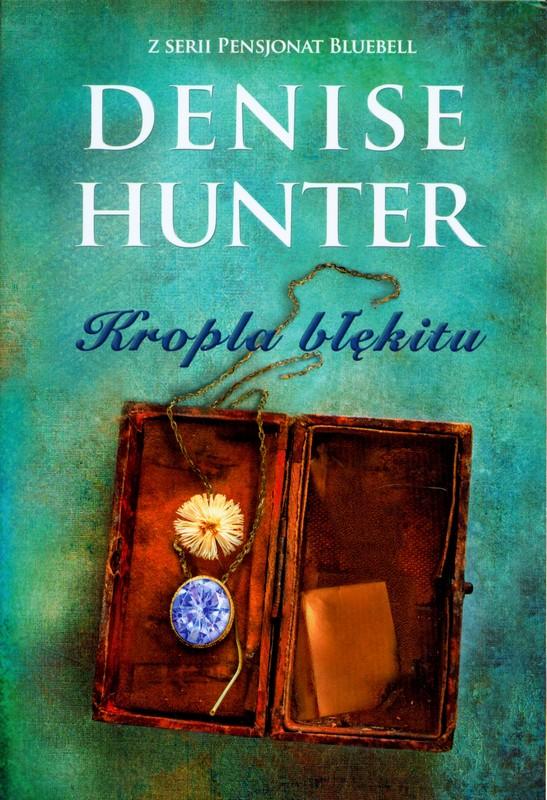 Hunter Denise - Kropla Błękitu