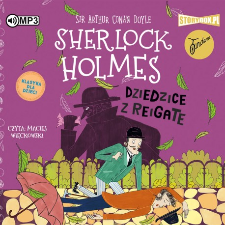 DOYLE ARTHUR CONAN – SHERLOCK HOLMES 6. DZIEDZICE Z REIGATE