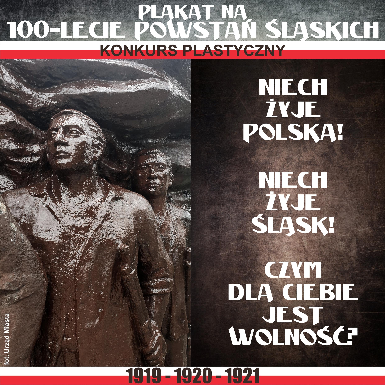 Plakat Na 100-lecie Powstań Śląskich - Konkurs Plastyczny - Grafika Informacyjna