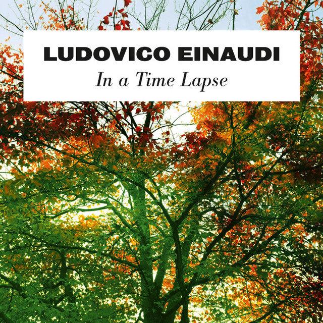 EINAUDI LUDOVICO – In A Time Lapse