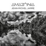 JARRE JEAN-MICHEL – Amazonia