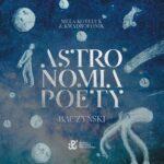 KOTELUK MELA & KWADROFONIK – Astronomia Poety. Baczyński