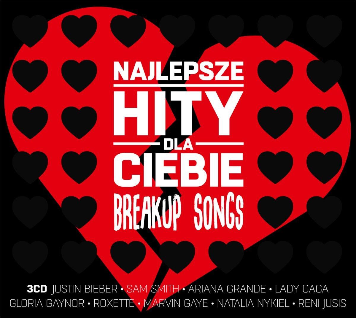 Najlepsze Hity Dla Ciebie. Breakup Songs