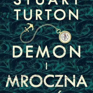 TURTON STUART – Demon I Mroczna Toń